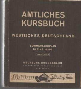 AMTLICHES KURSBUCH - WESTLICHES DEUTSCHLAND - SOMMERFAHRPLAN 20.5. - 6.10. 1951