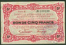 NECESSITE 5 FRANCS EMISSION DE BONS  REGION DE POIX TERRON ETAT: SPL lot 513