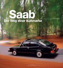 SAAB - Der Weg einer Kultmarke von Dieter Günther (2013, Gebundene Ausgabe)
