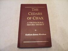 """THE CEDARS OF CIFAX VIRGINIA GENEALOGY FAMILY HISTORY """"SIGNED BY AUTHOR"""""""