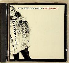 469084 2 -Elliott Murphy -Just A Story From America CD -1977 (Blues Rock)