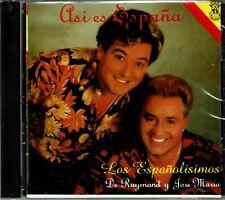Los Espanolisimos De Raymond y Jose Maria  Asi es España  BRAND  NEW SEALED  CD