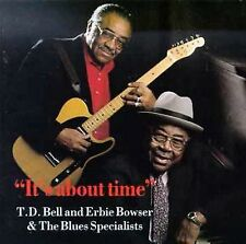 FREE US SHIP. on ANY 2 CDs! NEW CD T.D. Bell & Erbie Bowser: It's About Time