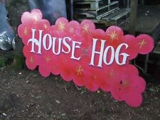 """GENUINE VINTAGE USED WOODEN SIGN LARGE """"HOUSE OF HOG"""" HAND MADE/PAINTED"""