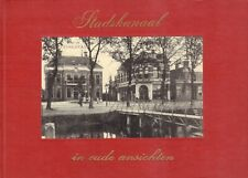 STADSKANAAL IN OUDE ANSICHTEN - W.H. van der Ploeg