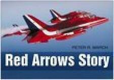 The Red Arrows Story by Peter R. March (Hardback, 2006)