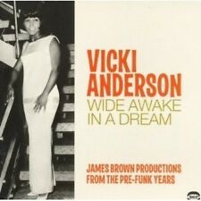 VICKI ANDERSON - WIDE AWAKE IN A DREAM-JAMES BROWN PRODUCTIONS FROM  CD NEW+