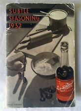 SUBTLE SEAONING 1932. A little book of Recipes published by Lee & Perrings.
