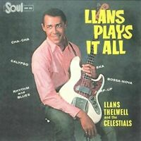 LLANS THELWELL & HIS CELESTIALS LLANS PLAYS IT ALL NEW VINYL