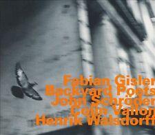 Gisler: Backyard Poets, New Music