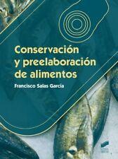 CONSERVACIÓN Y PREELABORACIÓN DE ALIMENTOS. ENVÍO URGENTE (ESPAÑA)