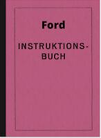 Ford Modell A AA AF 1928 Bedienungsanleitung Betriebsanleitung Handbuch Manual