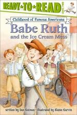 Babe Ruth and the Ice Cream Mess (Ready-to-read Cofa) by Gutman, Dan