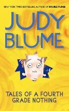 Tales of a Fourth Grade Nothing by Judy Blume (2004, Paperback)