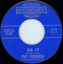 Northern Soul - PAT POWDRILL - DO IT / I CAN'T HEAR YOU - DOWNEY LABEL