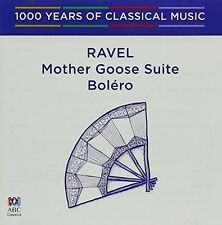 Ravel - Ravel: Bolero / Mother Goose Suite - 1000 Years of Classical Music 75 [N