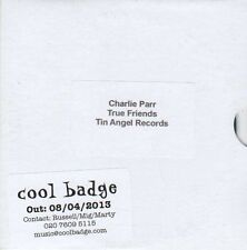 (EB62) Charlie Parr, True Friends - 2013 DJ CD