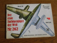 16µµ  Revue Squadron Signal publication Aircraft n°55 Turbinenjager Me 262