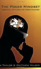 The Poker Mindset: Essential Attitudes for Poker S