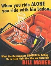 When You Ride Alone You Ride with Bin Laden: What the Government Should Be Tell