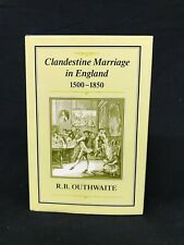 CLANDESTINE MARRIAGE IN ENGLAND 1500-1850 M351