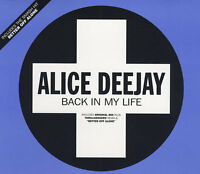 ALICE DEEJAY - Back In My Life - Deleted 1999 UK 3-track CD single inc. mixes