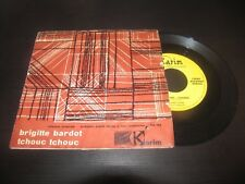 "JOSEPE TORRES - BRIGITTE BARDOT / TCHOUC TCHOUC  KARIM KN 104  LP 7"""