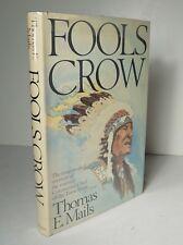 Fools Crow 1979 Thomas E Mails SIGNED 1st Ed HCDJ Teton Sioux Indians