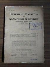 RARE 1903 * TERRESTRIAL MAGNETISM AND ATMOSPHERIC ELECTRICITY  JOURNAL * V.8, N1