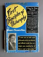 🔺 SIGNED GIFT COPY First Principles of Philosophy by Manly P. Hall 2nd Ed. 1942