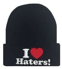 "Cuffed  Beanie Skull Cap  ""I love Haters"" Black"