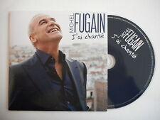 MICHEL FUGAIN : J'AI CHANTE [ CD SINGLE ] ~ PORT GRATUIT !