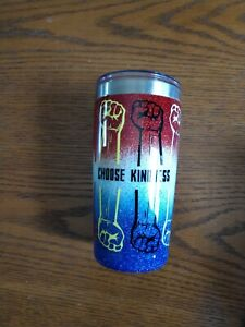 Decorated16 Oz Stainless Steel Tumbler RTIC Choose Kindness For Mankind