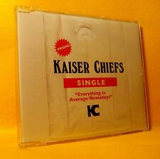 MAXI PROMO Single CD Kaiser Chiefs Everything Is Average Nowadays 1TR 2007 Rock