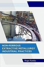 Non-Ferrous Metallurgy: Non-Ferrous Extractive Metallurgy - Industrial...