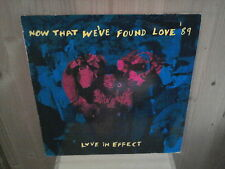 "LOVE IN EFFECT now that we've found love 12"" MAXI 45T"