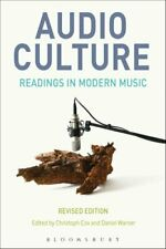 Audio Culture, Readings in Modern Music by Christoph Cox 9781501318368