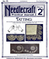 Needlecraft Practical Journal #99 c.1912 Vintage Tatting Lace Patterns