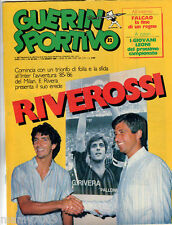 RIVISTA=GUERIN SPORTIVO=N°32 1985 LXXIII =DA RIVERA A ROSSI=FALCAO=TORINO  85/86