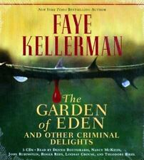 The Garden of Eden and Other Criminal Delights by Faye Kellerman (2006, CD,