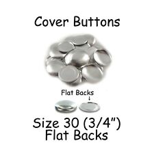 "50 Size 30 (3/4"" - 19mm) Cover Buttons / Fabric Covered Buttons - Flat Back"
