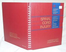 Spinal Cord Injury - Outcomes In Physical Therapy Management by Vickie Nixon