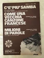 SPARTITO MUSICALE C'E' PIU' SAMBA MILIONI DI PAROLE MINA ROBERTO FERRI 1966 POP