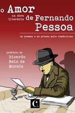 O Amor Na Obra de Fernando Pessoa by Fernando Pessoa (2014, Paperback)