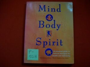 MIND-BODY-SPIRIT GUIDE 2 NATURAL THERAPIES FOR HEALTH & WELL-BEING BY MARK EVANS