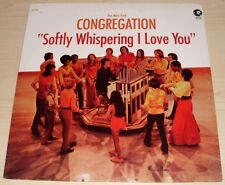 THE MIKE CURB CONGREGATION SOFTLY WHISPERING I LOVE YOU 1972 MGM RECORDS SE-4821