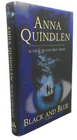 Anna Quindlen BLACK AND BLUE :  A Novel 1st Edition 1st Printing