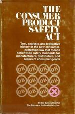 The Consumer Product Safety Act, Text, analysis, legislative history