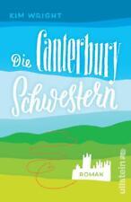 Die Canterbury Schwestern von Kim Wright (2016, Taschenbuch)
