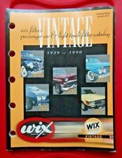 Wix Filters Vintage Passenger Car and Light Truck Catalog 1939 - 1990 New J 2011